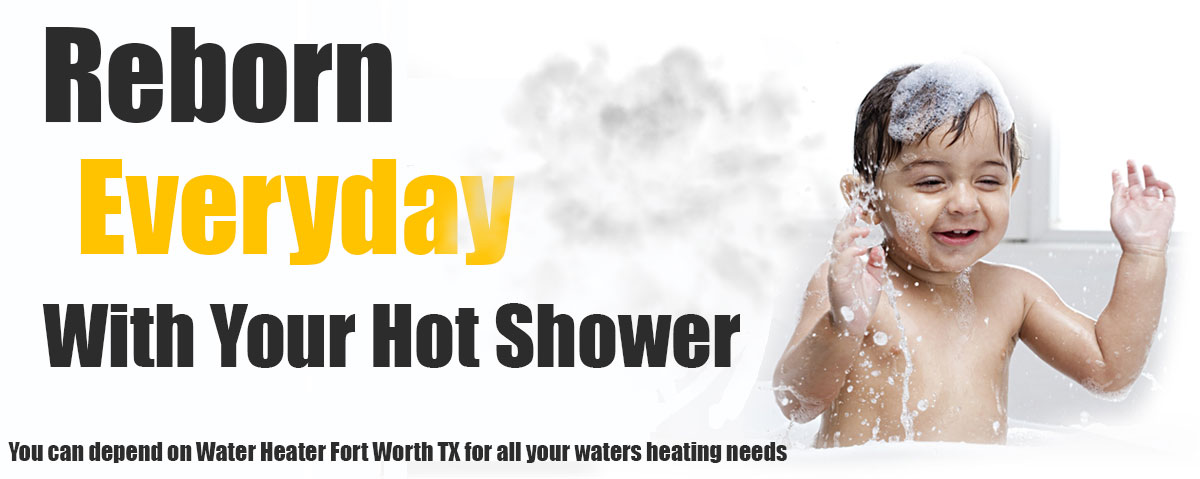 Hot Water Heater Fort Worth TX